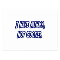 Asthma...Not Cooties Postcard