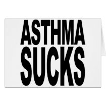 Asthma Sucks Card