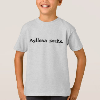 Asthma sucks. T-Shirt
