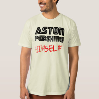 Aston Pershing private collection 1 T-Shirt