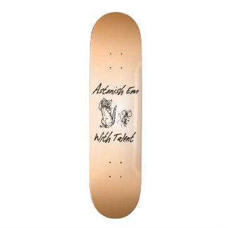 Astonished Em With Talent Skate Board
