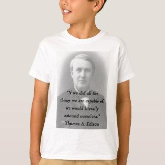 Astound Ourselves - Thomas Edison T-Shirt