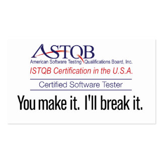 ASTQB Certified Software Tester You make it card Business Card