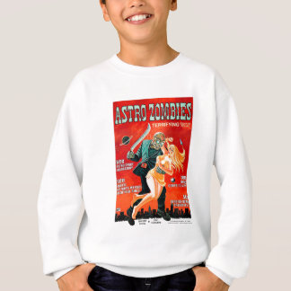 Astro-Zombies Sweatshirt