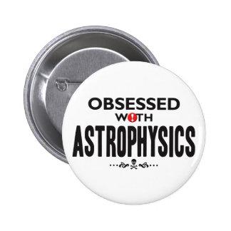 Astrofísica obsesionada pin