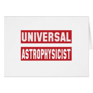 Astrofísico universal tarjeta de felicitación