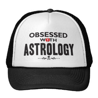 Astrology Obsessed Hat