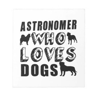 astronAomer Who Loves Dogs Notepad