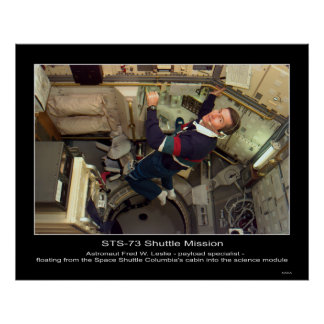 Astronaut Fred W. Leslie floating within Space Shu Poster
