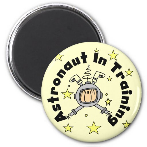 Astronaut in Training Tshirts and Gifts Refrigerator Magnet
