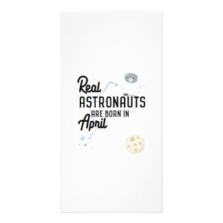 Astronauts are born in April Zg6v6 Card