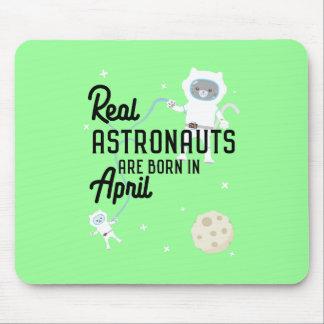 Astronauts are born in April Zg6v6 Mouse Pad