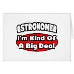 Astronomer...Big Deal Card