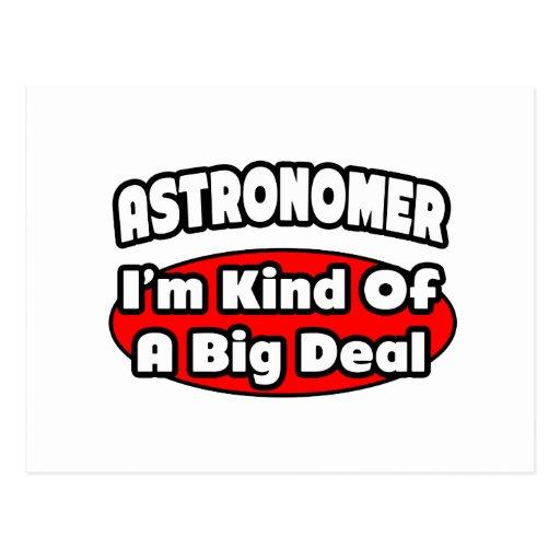 Astronomer...Big Deal Postcard