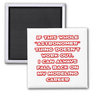 Astronomer Humor ... Modeling Career Magnet