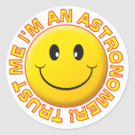 Astronomer Trust Me Smiley Round Stickers