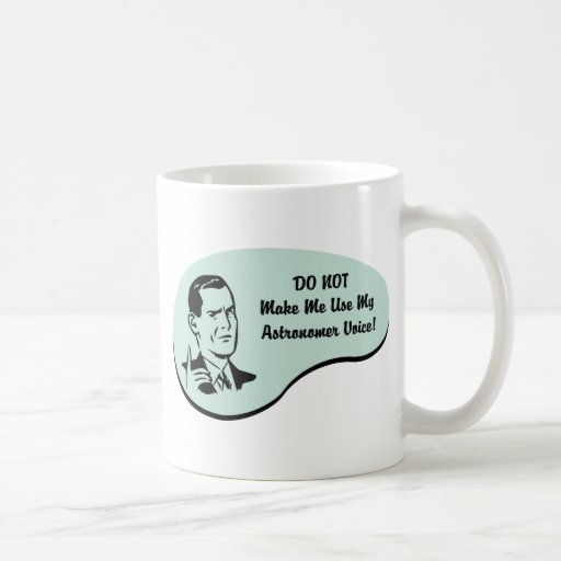 Astronomer Voice Classic White Coffee Mug