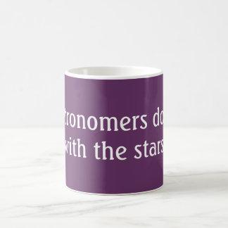 Astronomers do it coffee mug