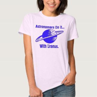 Astronomers do it... with Uranus. Tee Shirt