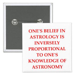 astronomy astrology joke pinback buttons