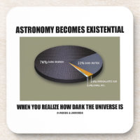 Astronomy Becomes Existential When Realize Dark Drink Coaster