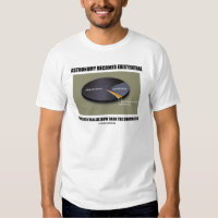 Astronomy Becomes Existential When Realize Dark Tee Shirt
