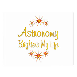 Astronomy Brightens My Life Postcard