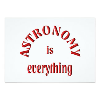 Astronomy is Everything Personalized Invitations