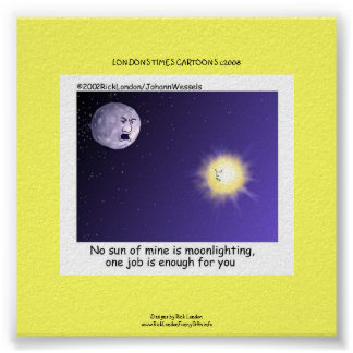 Astronomy Moonlighting Cartoon On Funny Poster