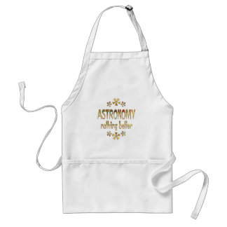 ASTRONOMY Nothing Better Aprons