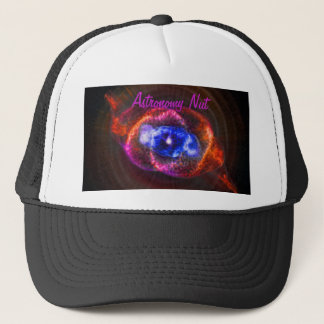Astronomy Nut - The Cats Eye Nebula Trucker Hat