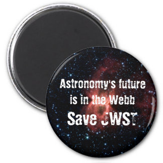 Astronomy's Future Is in the Webb 2 Inch Round Magnet