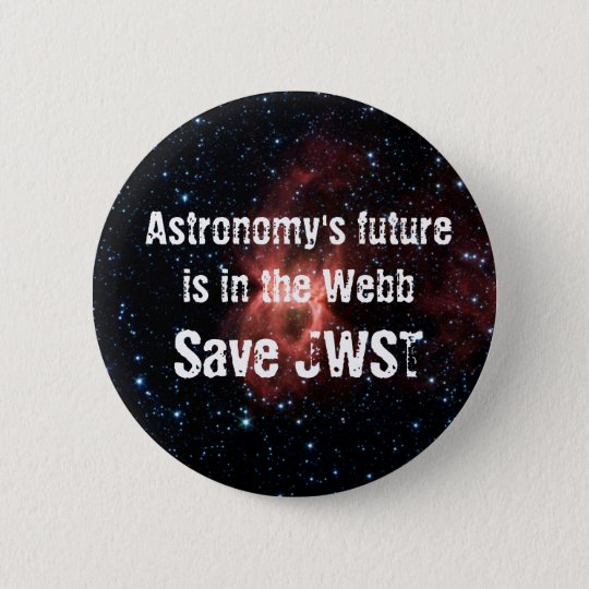 Astronomy's Future Is in the Webb Pinback Button