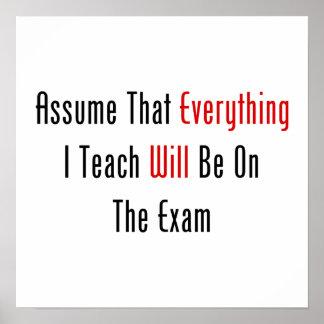Asuma que todo estará en el examen póster