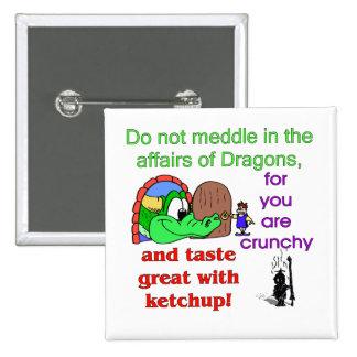 Asuntos de dragones pin cuadrado
