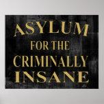 Asylum Sign Poster