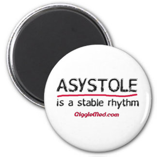 Asystole Medical Humor 2 Inch Round Magnet