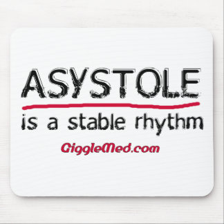 Asystole Medical Humor Mouse Pad