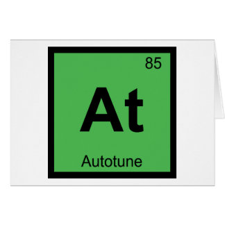 At - Autotune Music Chemistry Periodic Table Card