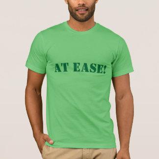 AT EASE! T-Shirt