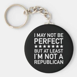 At Least I'm Not A Republican Basic Round Button Keychain