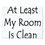 At Least My Room Is Clean Custom Announcement