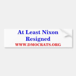 At Least Nixon Resigned BUMPER STICKER