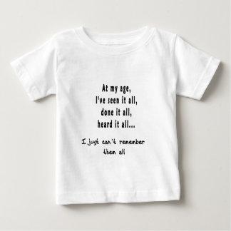at my age baby T-Shirt