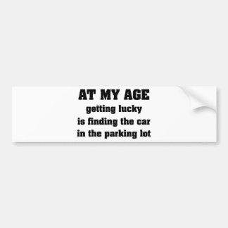 At My Age Bumper Sticker