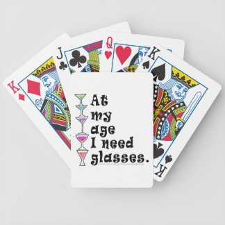 At My Age I Need GLASSES (Cocktail Humor) Bicycle Playing Cards