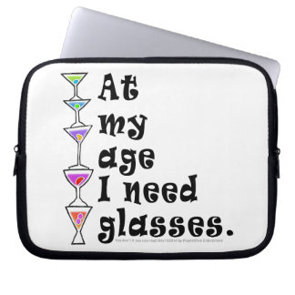 At My Age I Need GLASSES (Cocktail Humor) Computer Sleeve
