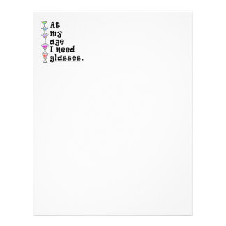 At My Age I Need GLASSES (Cocktail Humor) Letterhead