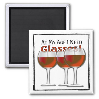 At My Age (Red Wine Lover) - Magnet