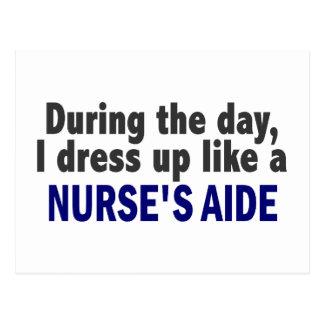 At Night I Dress Up Like A Nurse's Aide Postcard